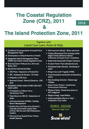 THE COASTAL REGULATION ZONE (CRZ), 2011 & THE ISLAND PROTECTION ZONE, 2011